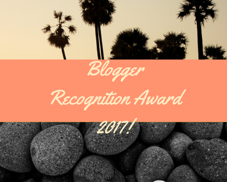 Blogger Recognition Award 2017!
